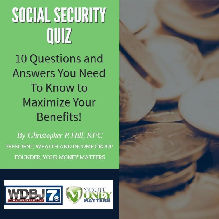 Your Money Matters Social Security Benefits Report