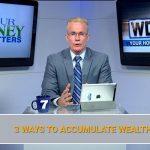 3 Ways to Accumulate Wealth