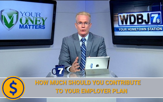 How Much Should You Contribute to Your Employer Plan?