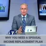 Spousal Income Replacement Plan – Why You Need One