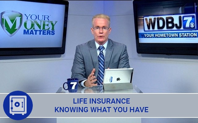 Life Insurance: Knowing What You Have