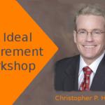 Your Money Matters Monday: Ideal Retirement Workshop
