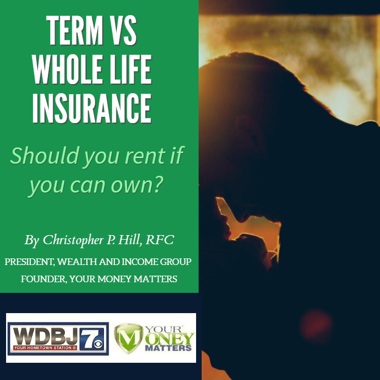 Your Money Matters Term vs Whole Life Report