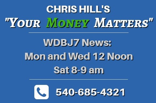 Chris Hill's Your Money Matters on WDBJ7 News